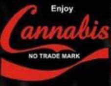 ENJOY CANNABIS! (NO trademark)